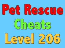 Pet Rescue Level 206 Cheats and Tips - Pet Rescue Saga Cheats, Tips