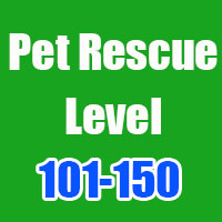 pet rescue cheats level 101-150