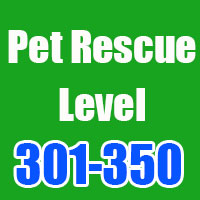 pet rescue cheats level 301-350