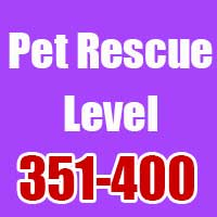pet rescue cheats level 351-400