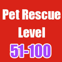 pet rescue cheats level 51-100